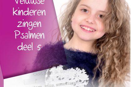 cd veluwse kinderen zingen psalmen deel 5