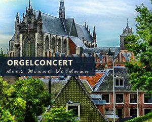 hooglandse kerk van Leiden met orgelconcert Minne Veldman