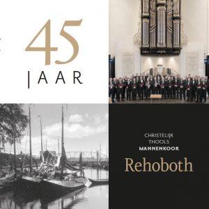 cd 45 jaar christelijk Thools Mannenkoor Rehoboth
