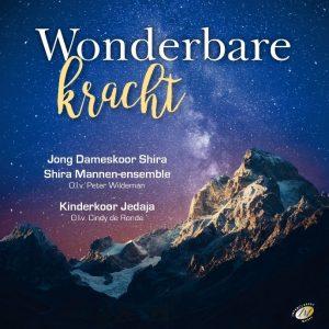 Cd: Wonderbare Kracht met Jong Dameskoor Shira