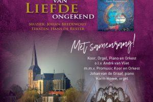 Uitvoering oratorium Van Liefde ongekend bovenkerk kampen