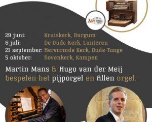 Bovenkerk in Kampen orgelconcert met Martin Mans en Hugo van der Meij