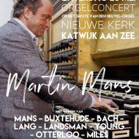 Nieuwe kerk in Katwijk aan Zee orgelconcert Martin Mans