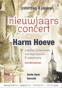 Nieuwjaarsconcert te Hasselt in de Grote kerk met Harm Hoeve