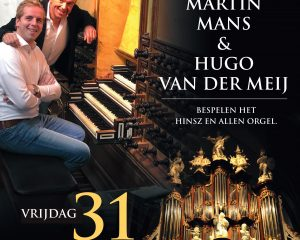 Martinikerk te Bolsward met Martin Mans en Hugo van der Meij