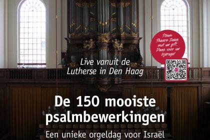 Een unieke orgeldag voor Israël vanuit Den Haag