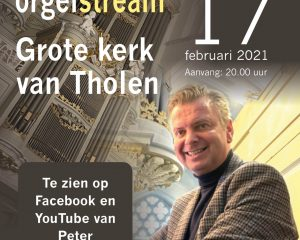Unieke orgelstream Grote kerk van Tholen met Peter Wildeman