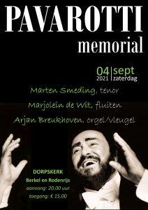 Pavarotti Memorial vanuit de Dorpskerk te Berkel en Rodenrijs